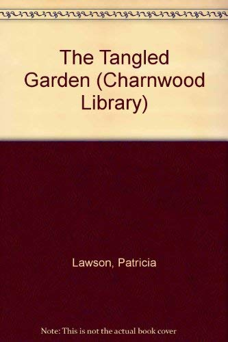 9780708983577: The Tangled Garden (CH) (Charnwood Library)
