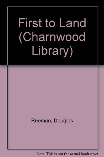 9780708983683: First to Land (Charnwood Library)