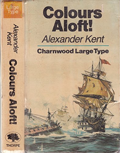 9780708983805: Colours Aloft! (CH) (Charnwood Library)
