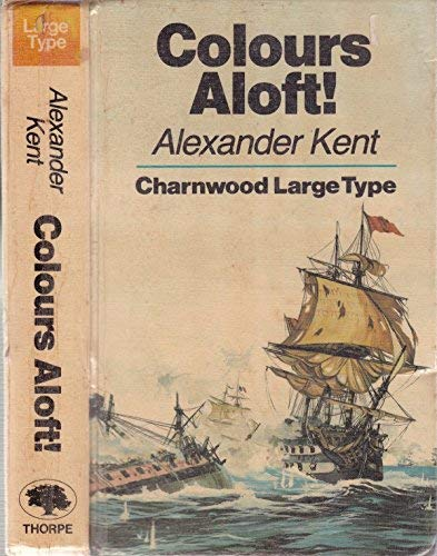 9780708983805: Colours Aloft (Charnwood Library)