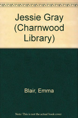 9780708984024: Jessie Gray (Charnwood Library)