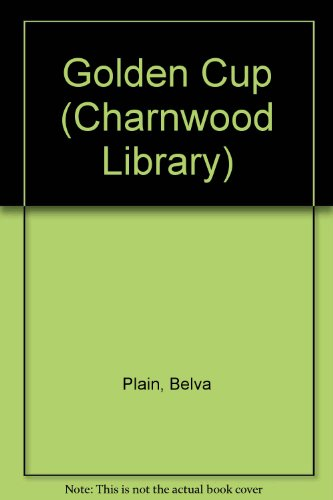 9780708984352: Golden Cup (Charnwood Library)