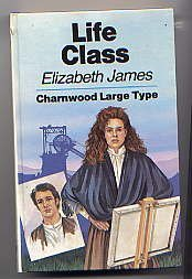 9780708984536: Life Class (CH) (Charnwood Library)