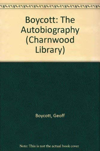9780708984628: Boycott: The Autobiography (Charnwood Library)