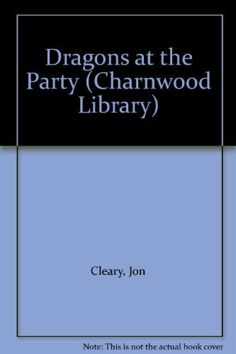 9780708984741: Dragons at the Party (Charnwood Library)