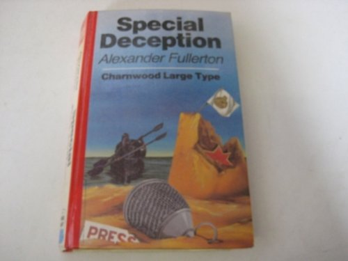 Special Deception (CH) (Charnwood Library): Alexander Fullerton