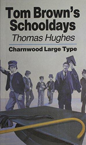 9780708985069: Tom Brown's Schooldays (Charnwood Classics)
