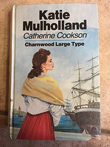 9780708985151: Katie Mulholland (CH) (Charnwood Library)