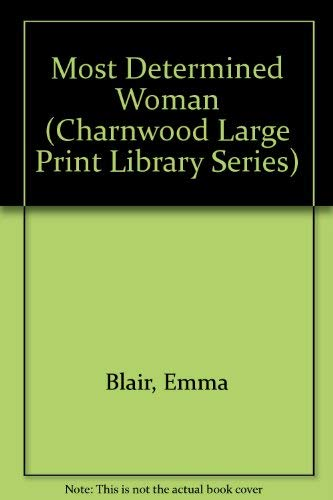9780708985274: Most Determined Woman (Charnwood Large Print Library Series)