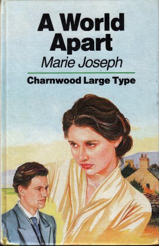 9780708985298: A World Apart (Charnwood Large Print Library Series)