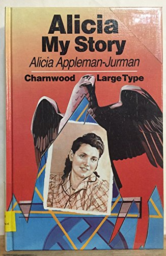 9780708985335: Alicia: My Story (CH) (Charnwood Large Print Library Series)