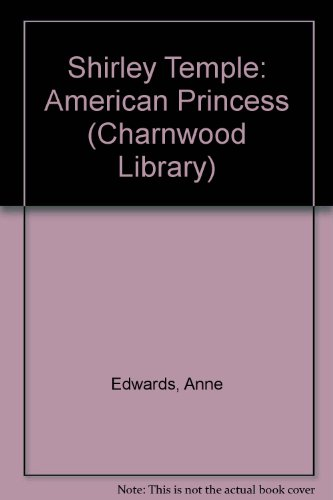 9780708985403: Shirley Temple: American Princess