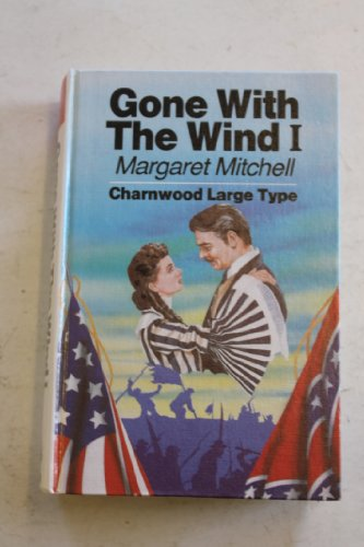 9780708985472: Gone with the Wind: v. 1 (Charnwood Library)