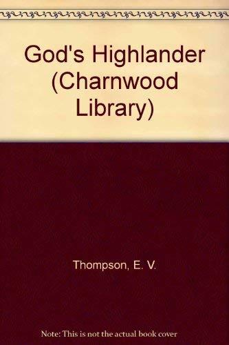 9780708985502: God's Highlander (CH) (Charnwood Large Print Library Series)