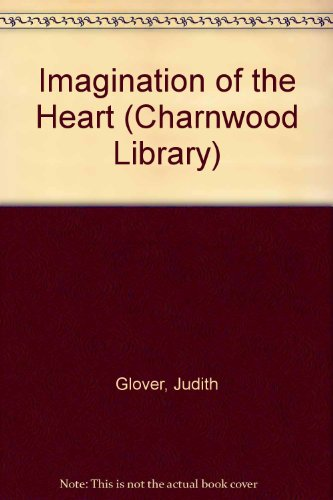 9780708985588: Imagination of the Heart (Charnwood Library)