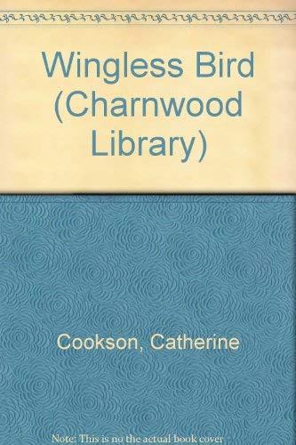 9780708985991: Wingless Bird (Charnwood Library)