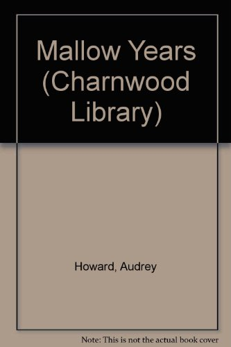 9780708986097: The Mallow Years (CH) (Charnwood Large Print Library Series)