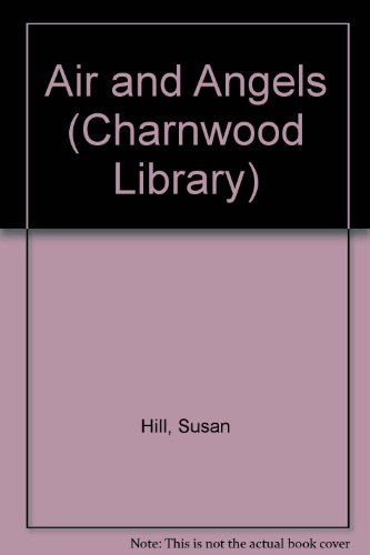 9780708986516: Air and Angels (CH) (Charnwood Library)
