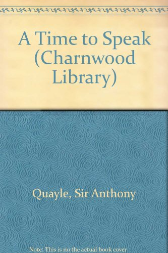 9780708986523: A Time To Speak (CH) (Charnwood Library)