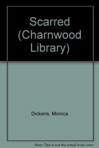 9780708986554: Scarred (Charnwood Library)