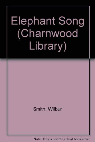 9780708986639: Elephant Song (CH) (Charnwood Library)