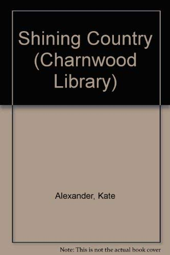 9780708986691: Shining Country (Charnwood Library)