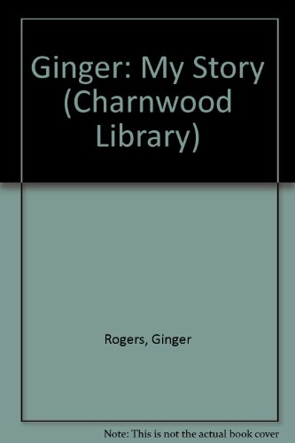 9780708986929: Ginger: My Story (Charnwood Library)