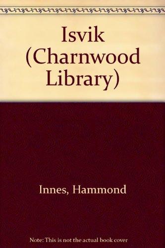9780708986950: Isvik (CH) (Charnwood Large Print Library Series)