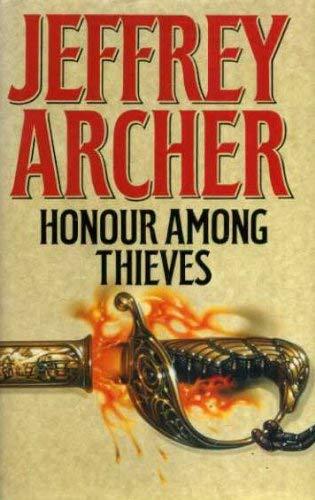 Honour Among Thieves: Archer, Jeffrey