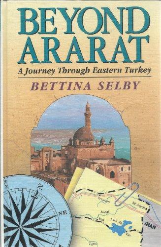 9780708987568: Beyond Ararat:A Journey Through E.Turkey (Charnwood Large Print Library Series)