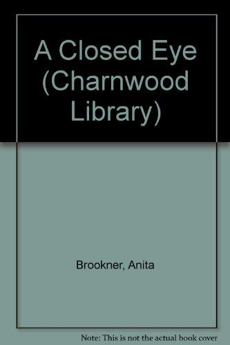 9780708987674: A Closed Eye (Charnwood Library)
