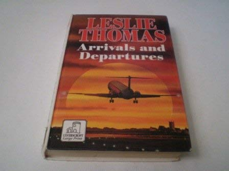 9780708987872: Arrivals and Departures
