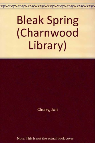 9780708988084: Bleak Spring (Charnwood Library)