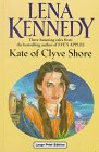 Kate of Clyve Shore: Three Stories (Ulverscroft: Kennedy, Lena