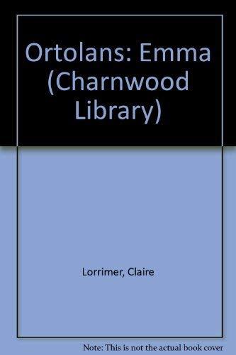 9780708988510: Ortolans: Emma (Charnwood Library)