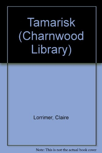 9780708989036: Tamarisk (CH) (Charnwood Library)