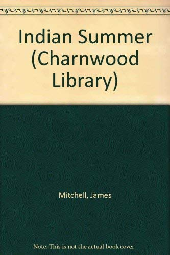 Indian Summer (CH) (Charnwood Large Print Library: James Mitchell