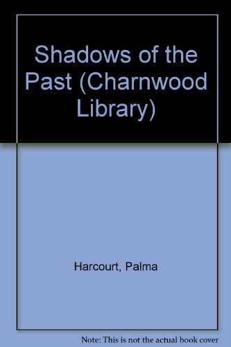 9780708989470: Shadows of the Past (Charnwood Library)