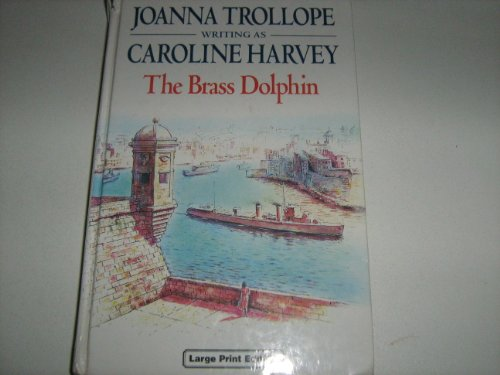 9780708989876: The Brass Dolphin (CH) (Charnwood Library)