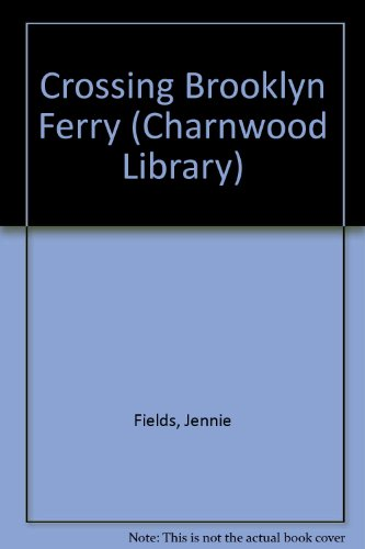 9780708990049: Crossing Brooklyn Ferry (CH) (Charnwood Library)
