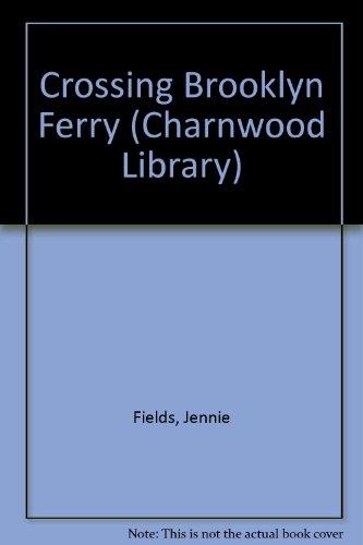 9780708990049: Crossing Brooklyn Ferry (CH) (Charnwood Library)