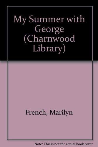 9780708990223: My Summer With George (CH) (Charnwood Library)