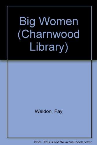 9780708990360: Big Women (Charnwood Library)