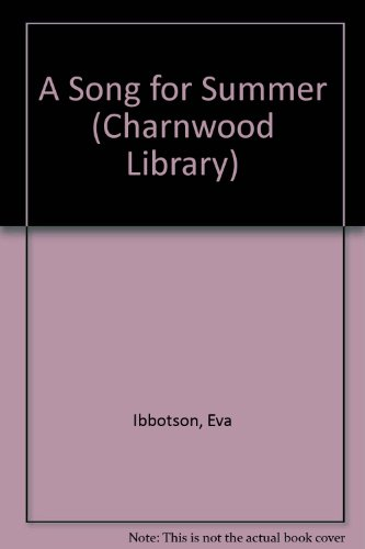 9780708990414: A Song For Summer (CH) (Charnwood Library)