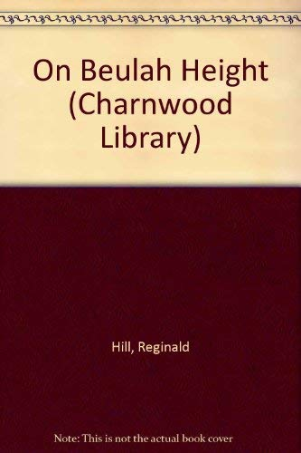 9780708990568: On Beulah Height (Charnwood Library)