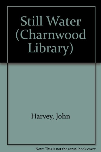 9780708990605: Still Water (Charnwood Library)