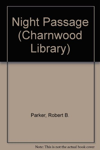 9780708990674: Night Passage (Charnwood Library)