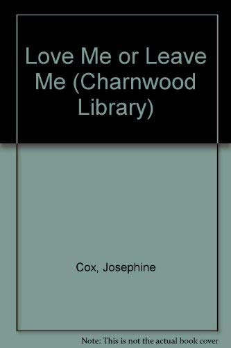 9780708990773: Love Me or Leave Me (Charnwood Library)
