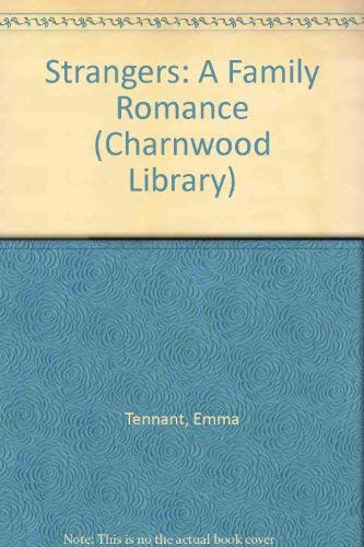 9780708990902: Strangers: A Family Romance (Charnwood Library)