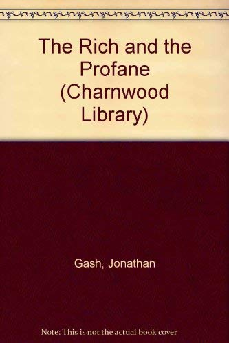 9780708990940: The Rich and the Profane (Charnwood Library)